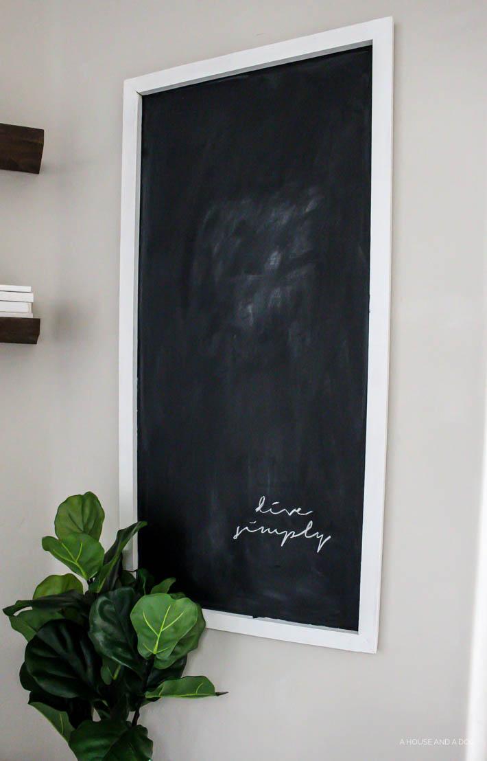 Easy DIY Modern Farmhouse Chalkboard A House and a Dog